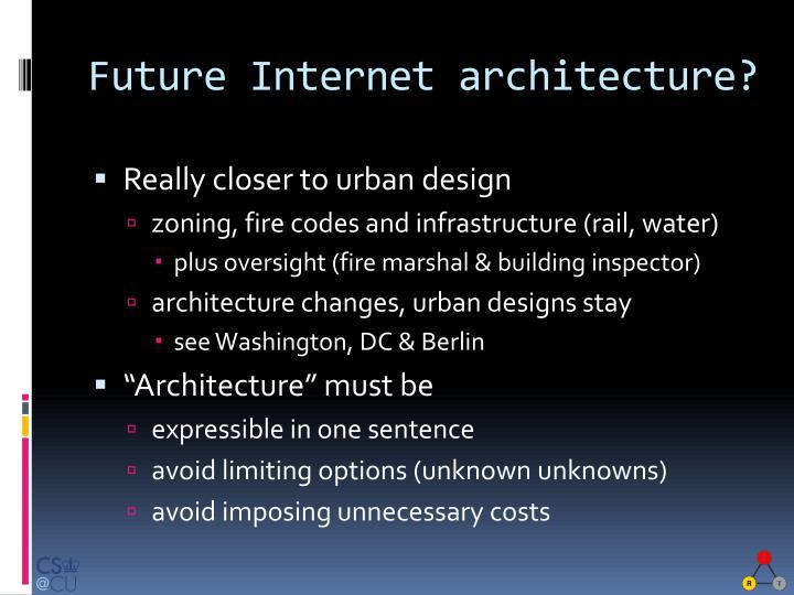 Future Internet architecture?