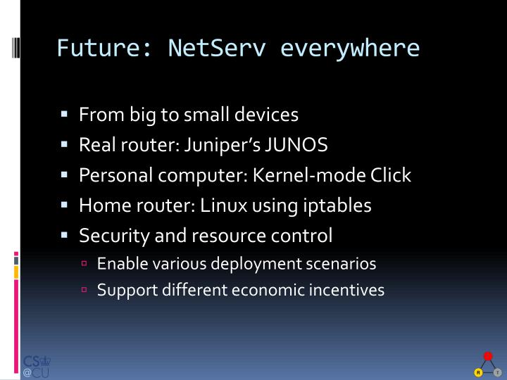 Future: NetServ everywhere