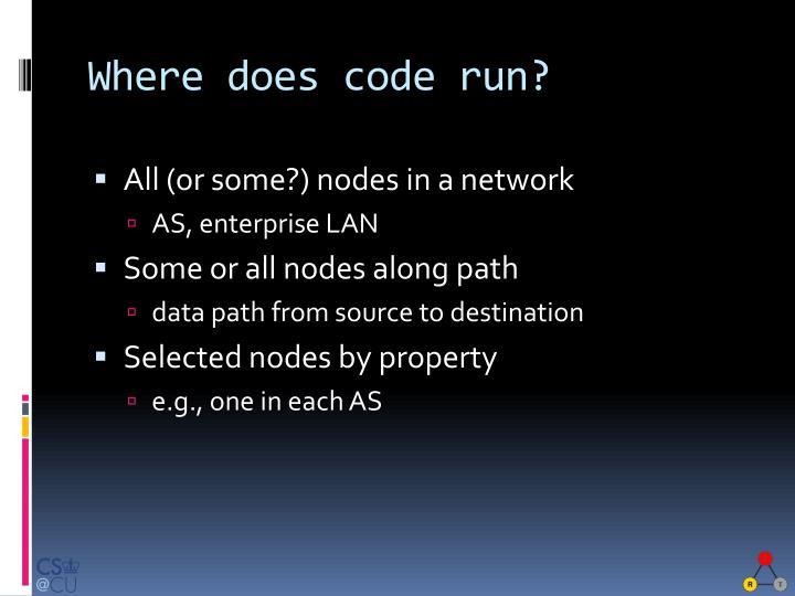 Where does code run?