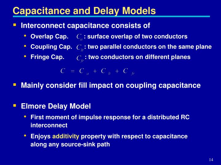 Capacitance and Delay Models