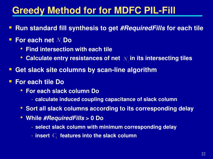 Greedy Method for for MDFC PIL-Fill