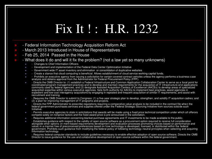 Fix It ! :  H.R. 1232