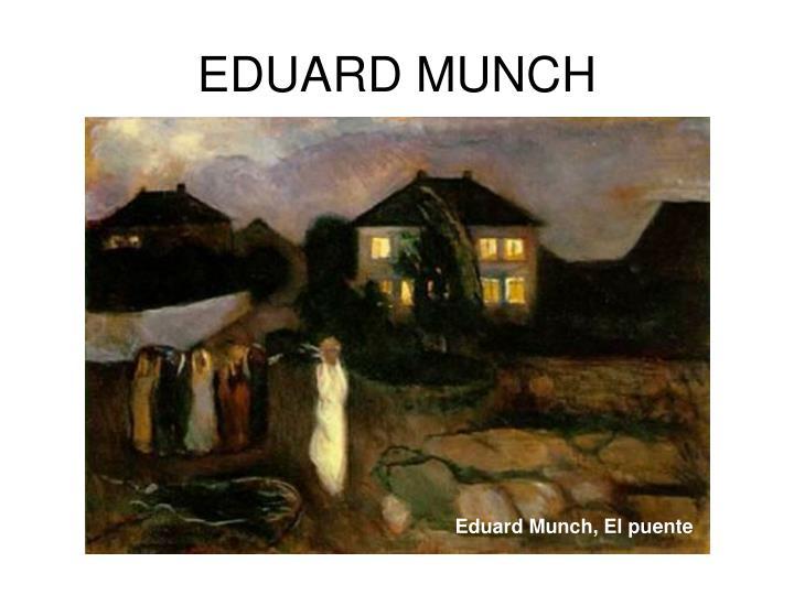 EDUARD MUNCH
