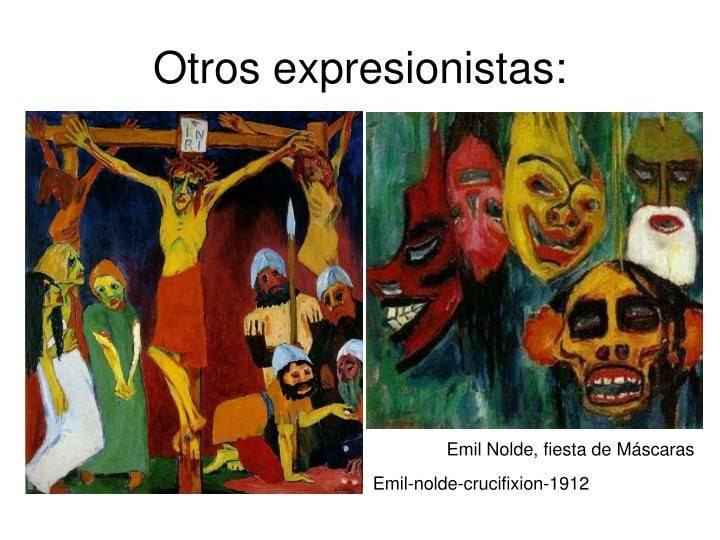 Otros expresionistas: