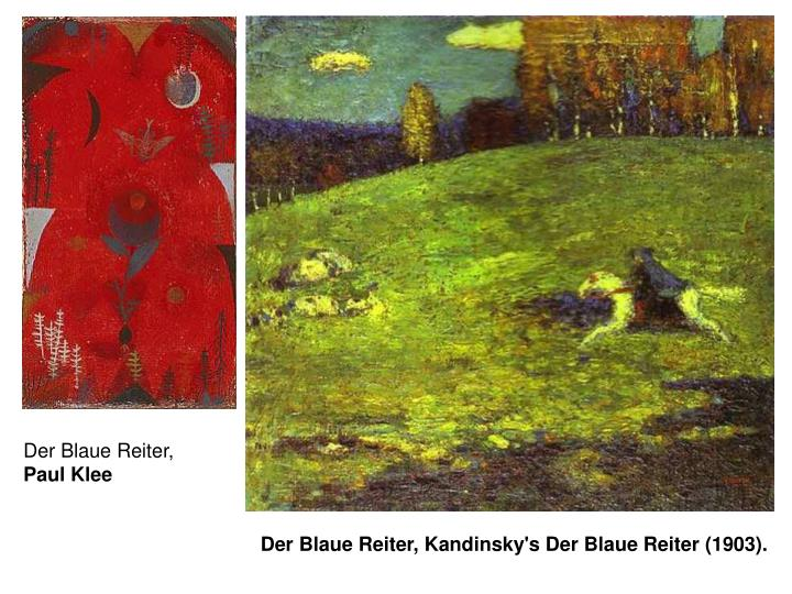 Der Blaue Reiter,