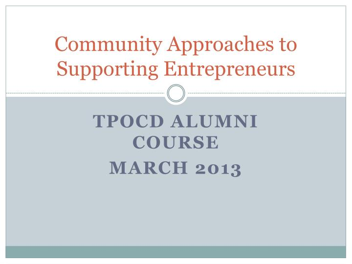 Community approaches to supporting entrepreneurs