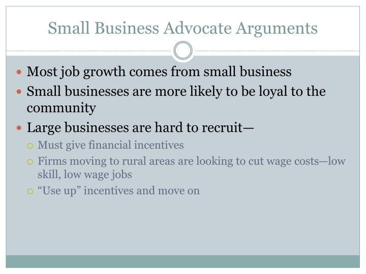 Small Business Advocate Arguments