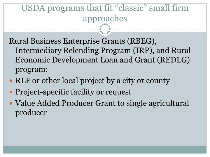 "USDA programs that fit ""classic"" small firm approaches"