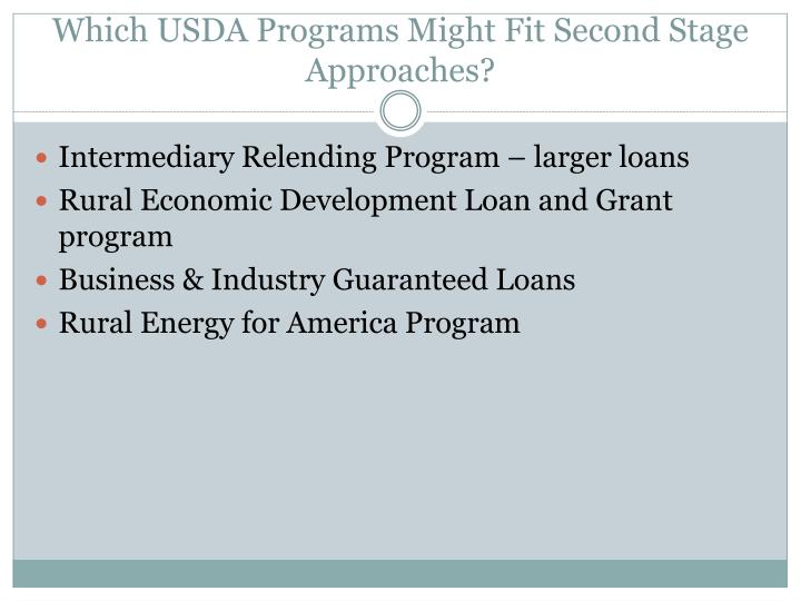 Which USDA Programs Might Fit Second Stage Approaches?