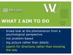 what i aim to do