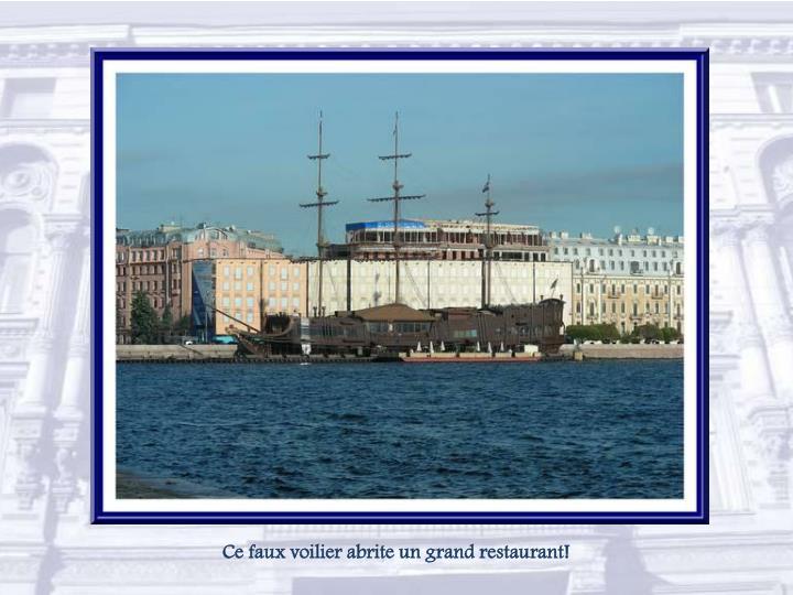 Ce faux voilier abrite un grand restaurant!