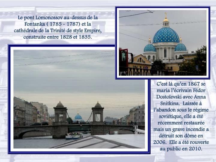 Le pont Lomonossov au-dessus de la