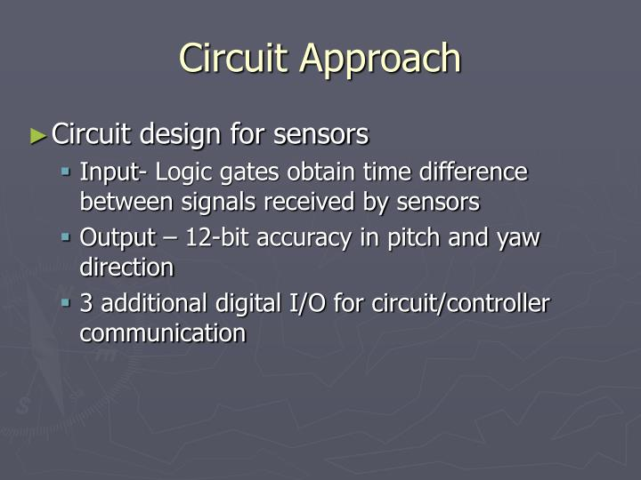 Circuit Approach