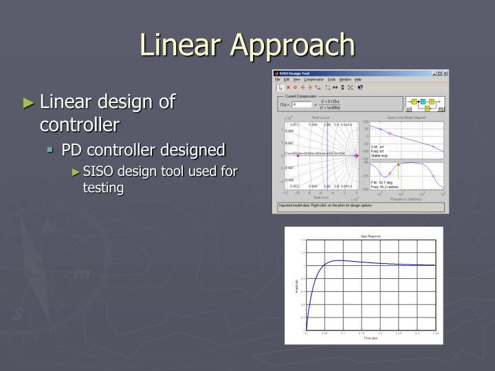 Linear Approach