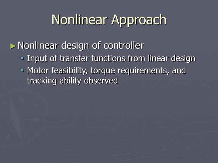 Nonlinear Approach