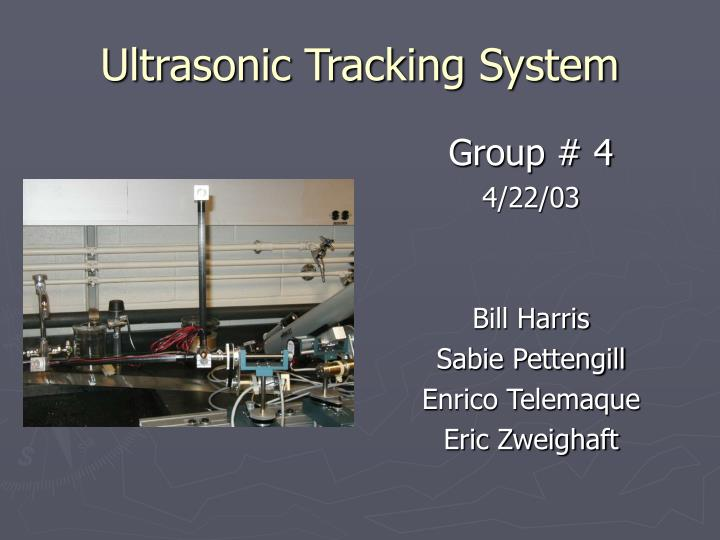Ultrasonic tracking system