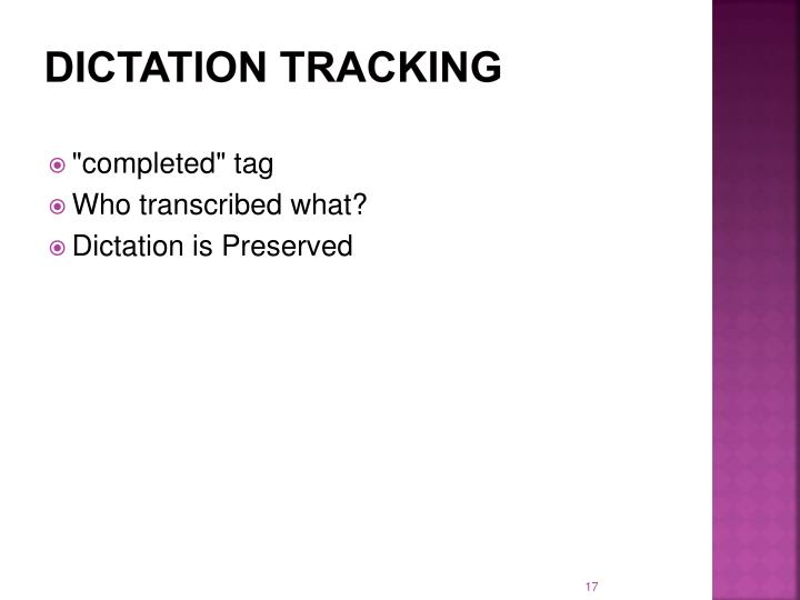 Dictation tracking