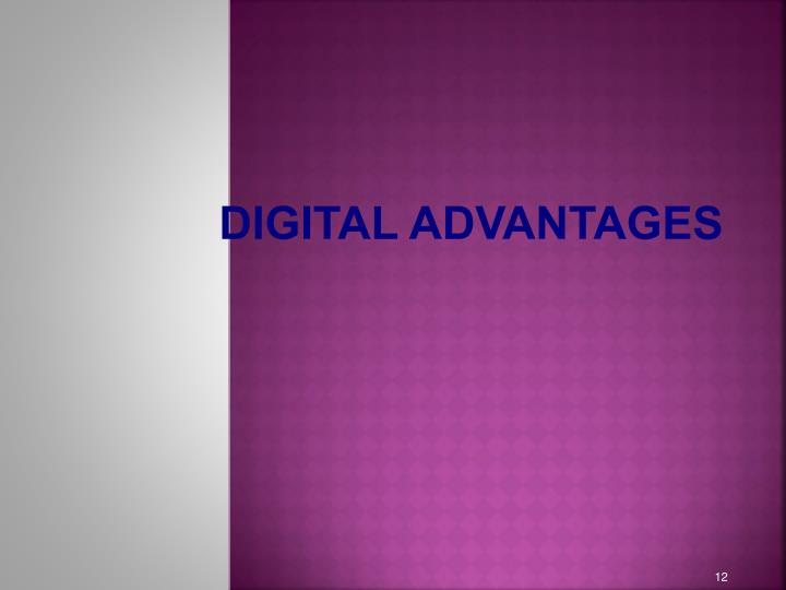 Digital Advantages