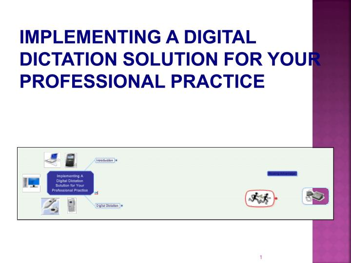 Implementing A Digital Dictation Solution for Your Professional Practice