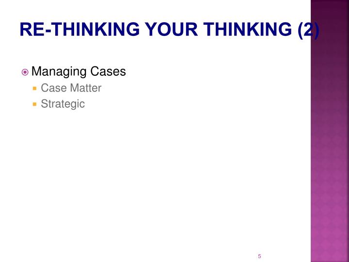 Re-Thinking Your Thinking (2)