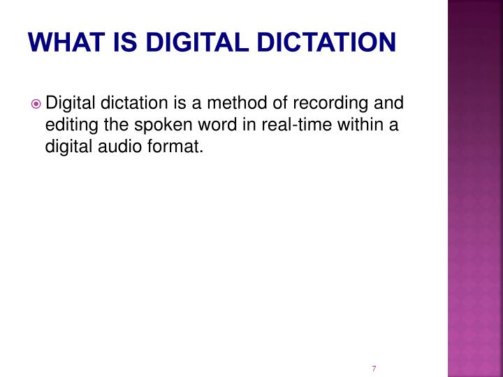 What is Digital Dictation