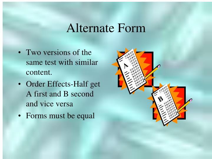 Alternate Form