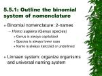 5 5 1 outline the binomial system of nomenclature