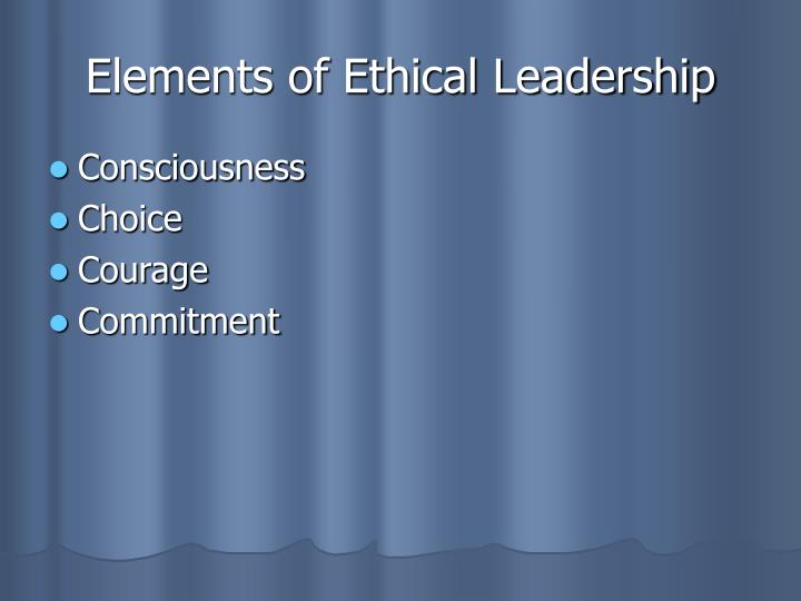 Elements of Ethical Leadership