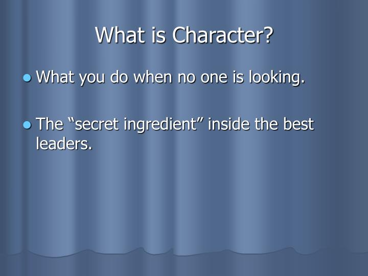 What is Character?