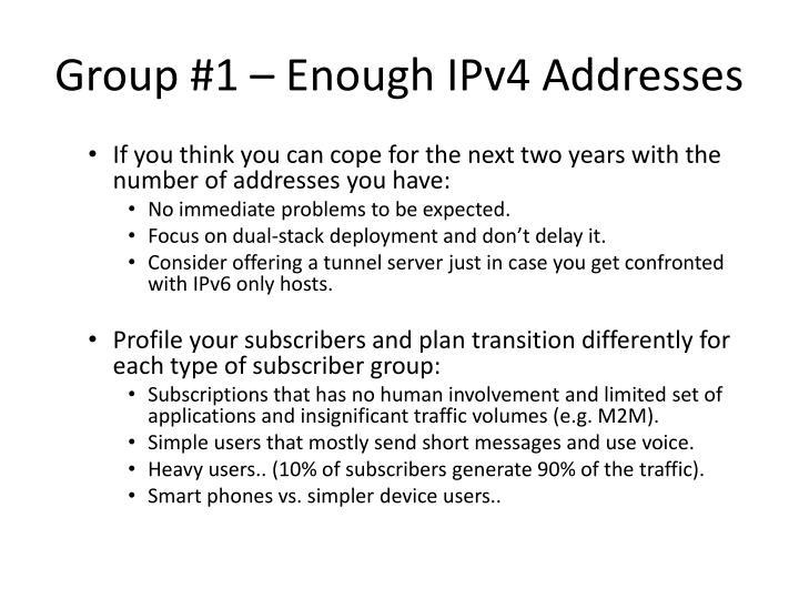 Group #1 – Enough IPv4 Addresses