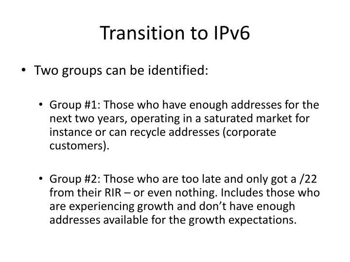 Transition to IPv6