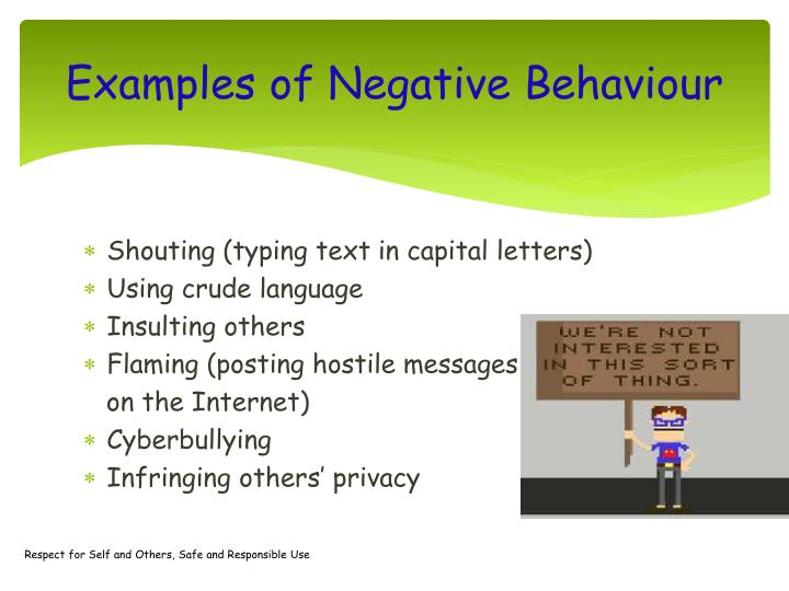 Examples of Negative Behaviour