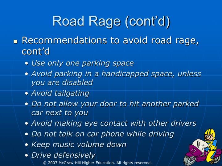 Road Rage (cont'd)