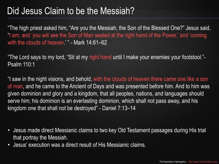 Did Jesus Claim to be the Messiah?