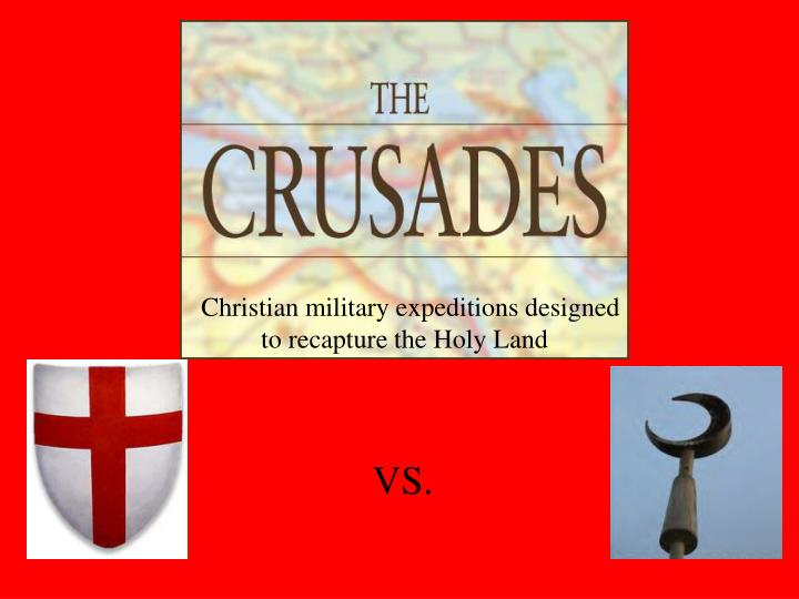 Christian military expeditions designed