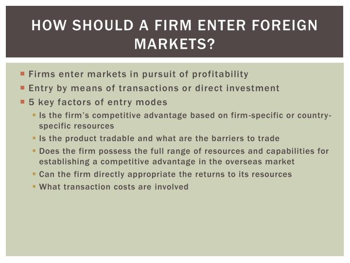 How Should a Firm Enter Foreign