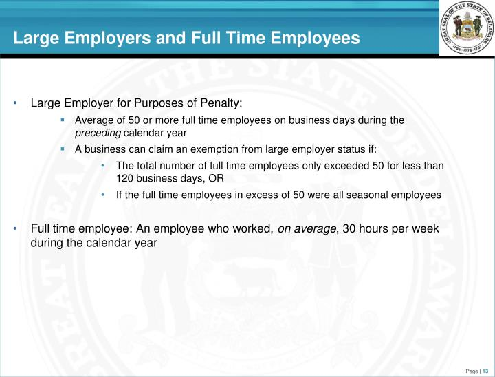 Large Employers and Full Time Employees