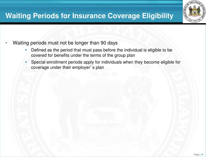 Waiting Periods for Insurance Coverage Eligibility