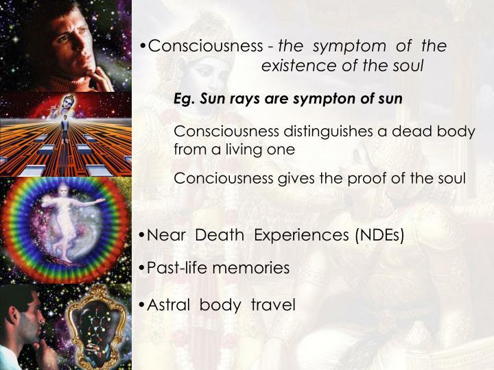 Consciousness -