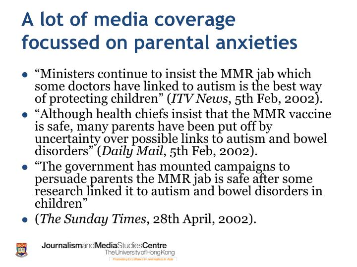 A lot of media coverage focussed on parental anxieties