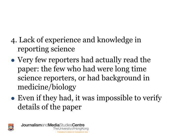 4. Lack of experience and knowledge in reporting science