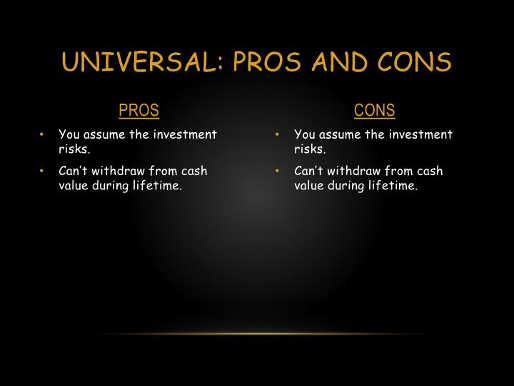 Universal: PROS AND CONS