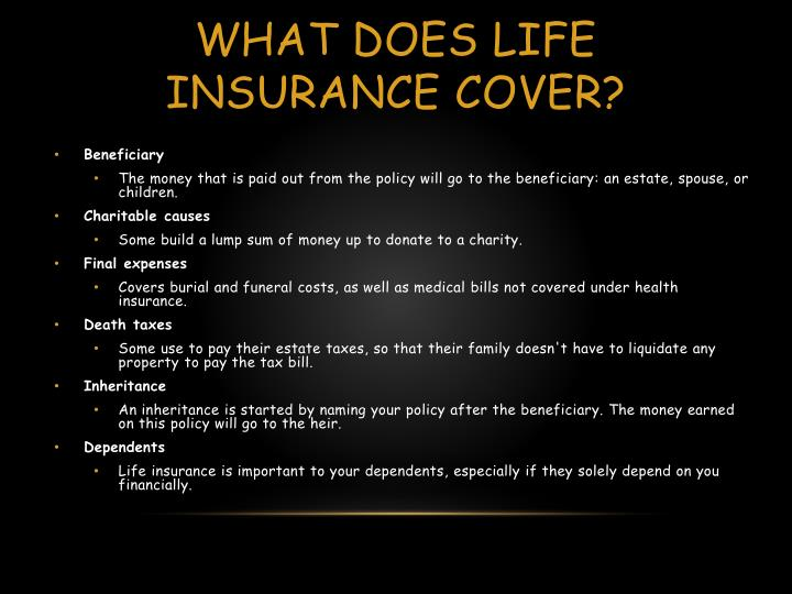 What does life Insurance cover?