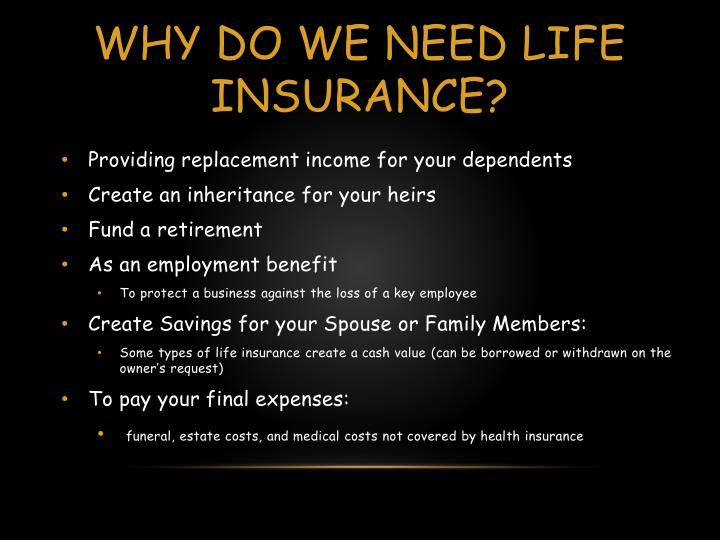 Why do we need life insurance?