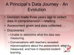 a principal s data journey an evolution