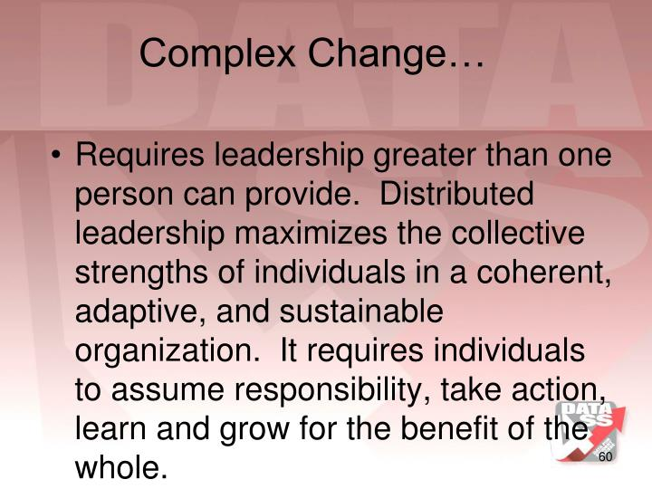 Complex Change…