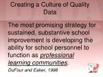 creating a culture of quality data