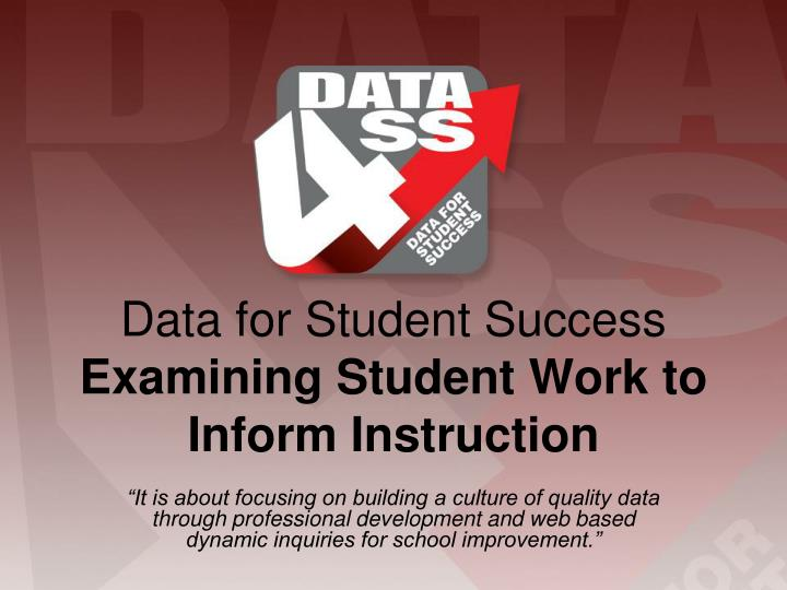 data for student success examining student work to inform instruction