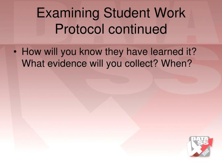 Examining Student Work Protocol continued