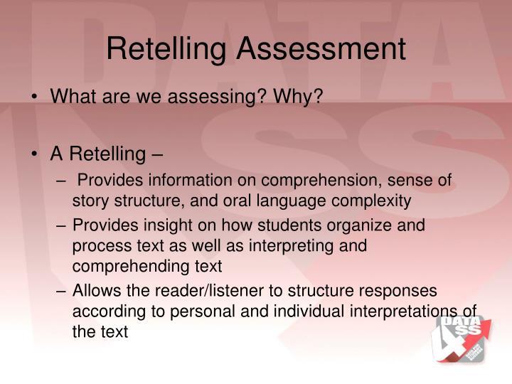 Retelling Assessment